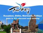 Early booking Turcia - Kusadasi, Didim, Marmaris, Fethiye!